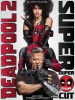 [英] 死侍2 加長版 (Deadpool 2 Super Duper Cut) (2017)[台版字幕]