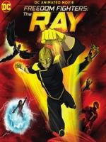[英] 自由戰士 - 光線俠 (Freedom Fighters - The Ray) (2017)[台版字幕]