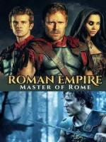 [英] 羅馬帝國 第二季 - 羅馬王者 (Roman Empire S02 - Master of Rome) (2018)