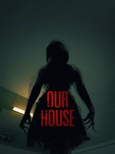 [英] 冥房 (Our House) (2018)[台版字幕]
