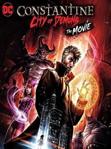 [英] 康斯坦汀 - 惡魔城 (Constantine - City of Demons) (2018)[台版字幕]