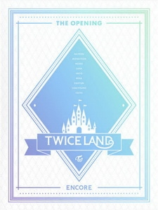 TWICE - TWICELAND THE OPENING ENCORE 演唱會 [Disc 2/2]