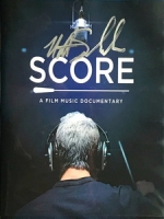 [英] 電影配樂傳奇 (Score - A Film Music Documentary) (2017)