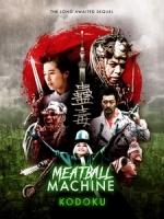 [日] 蠱毒 - 人間碎肉機 (Meatball Machine Kodoku) (2017)[台版字幕]