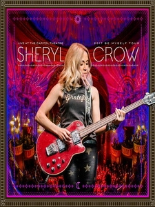 雪瑞兒可洛(Sheryl Crow) - Live at the Capitol Theater 演唱會