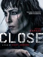[英] 貼身風暴 (Close) (2019)[台版字幕]