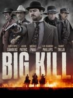 [英] 終極殺戮 (Big Kill) (2018)