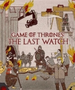 [英]冰與火之歌 權力遊戲 最後的守望 (Game of Thrones The Last Watch)(2019)[搶鮮版]