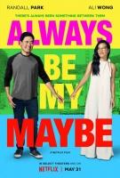 [英] 可能還愛你 (Always Be My Maybe) (2019) [搶鮮版]