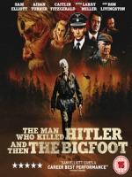 [英] 殺死希特勒與大腳怪的人 (The Man Who Killed Hitler and Then The Bigfoot) (2018)[台版字幕]