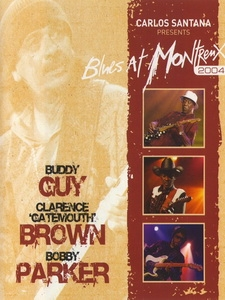 卡洛斯山塔那(Carlos Santana) - Blues at Montreux 2004 演唱會