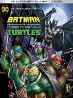 [英] 蝙蝠俠VS忍者龜 (Batman vs. Teenage Mutant Ninja Turtles) (2019)[台版字幕]
