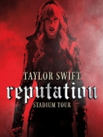 泰勒絲(Taylor Swift) - Reputation Stadium Tour 演唱會