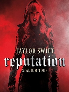 泰勒絲(Taylor Swift) - Reputation Stadium Tour 演唱會