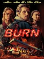 [英] 深夜加油站遇見抓狂衰事 (Burn) (2019)[台版字幕]
