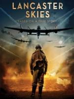 [英] 蘭開斯特戰役 (Lancaster Skies) (2019)[台版字幕]