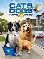 [英] 貓狗大戰 3 - 毛小孩大聯盟 (Cats and Dogs 3 - Paws Unite) (2020)[台版字幕]