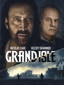 [英] 格蘭德島 (Grand Isle) (2019)[台版字幕]